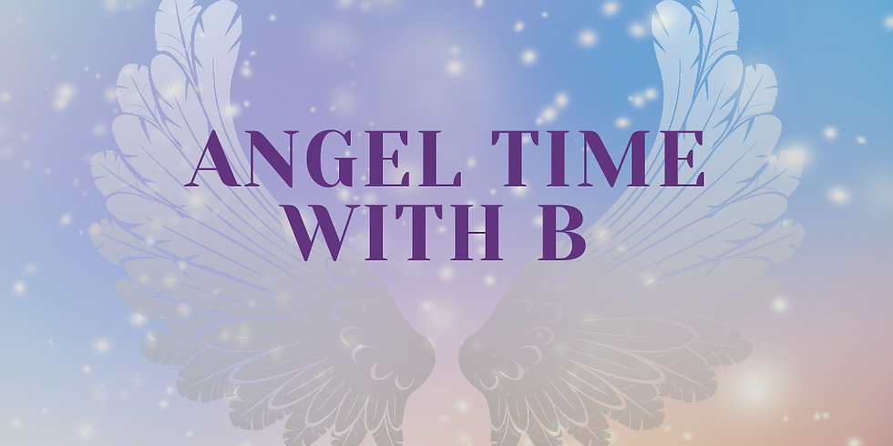 Angel Time - Tuesday - June 22