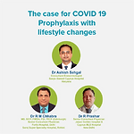 The case for COVID19 prophylaxis with lifestyle changes