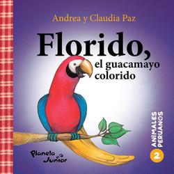 Florido, el guacamayo colorido