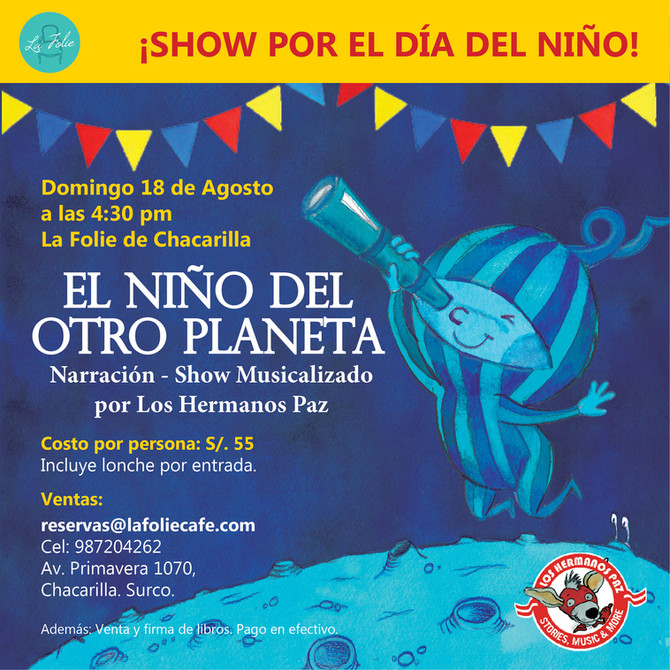 """Show por el día del Niño: """"El niño del otro planeta"""""""