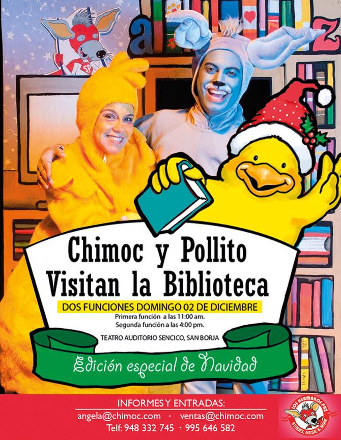 Chimoc y Pollito visitan la biblioteca ¡Especial de Navidad!