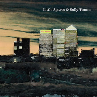 Little Sparta & Sally Timms