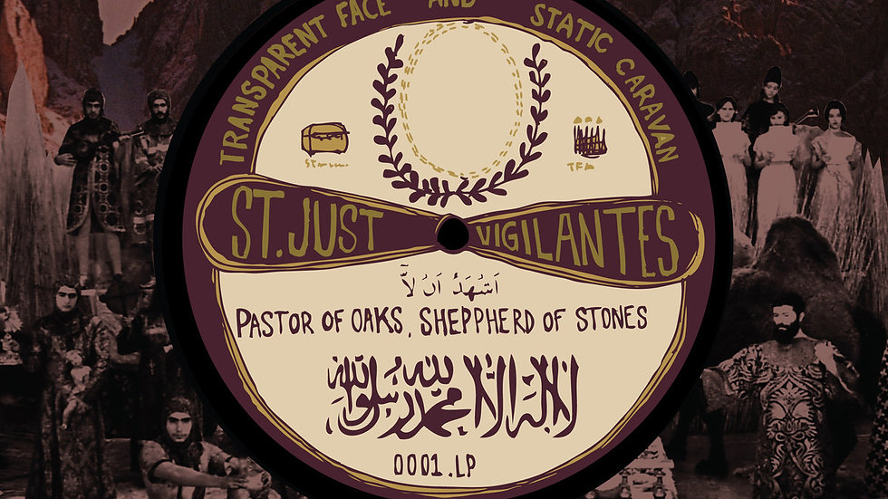 Pastor of Oaks, Sheppherd of Stones: St Just Vigilantes