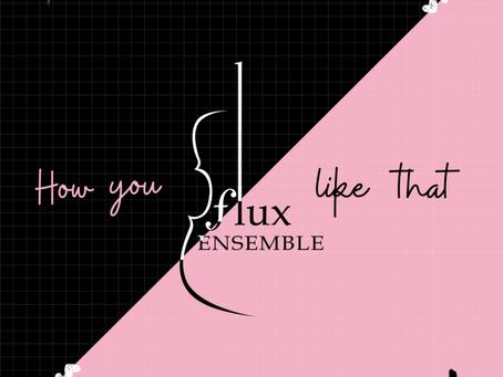 Pop-tastic Classics with Flux Ensemble