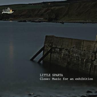 Little Sparta: Close