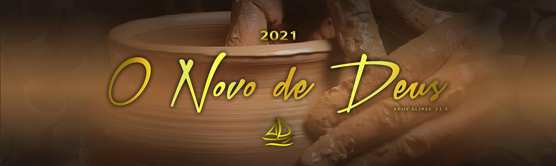 Tema 2021 O Novo de Deus.jpg