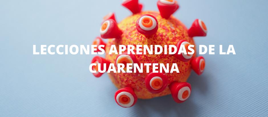 Lecciones aprendidas de la Cuarentena