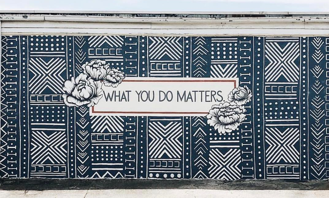 Blankspacebham, What you do matters, 2019, Spray Paint, SoZo, Birmingham, AL photo credit: Frank Couch Photography