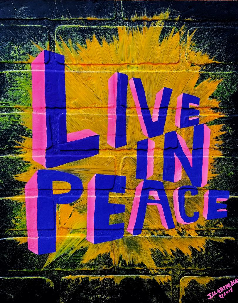Illartpeace, Live in Peace, 2019, Mixed Media on board, 18in x 24in, Birmingham, AL