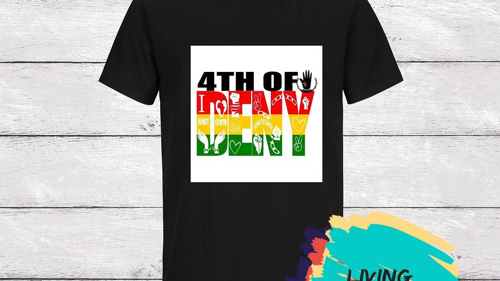 4th of Deny Tshirt