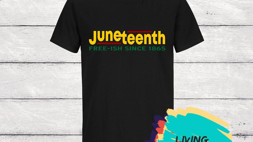 Juneteenth Free-ish Tshirt (Yellow/Black)