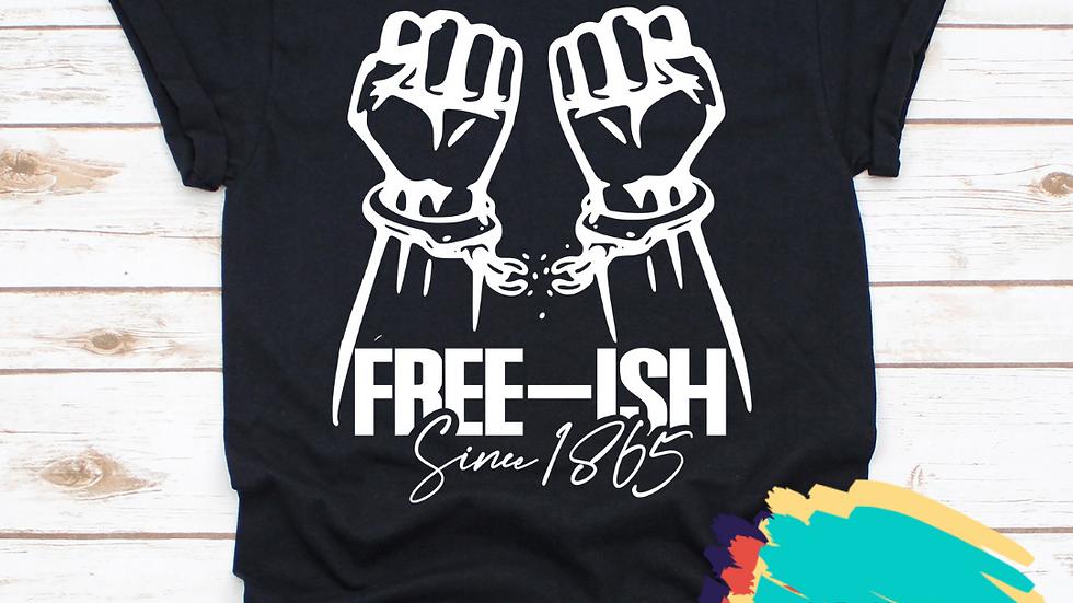 FREE-ISH (Black/White)