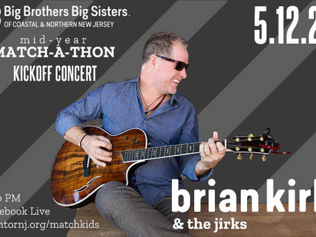 Brian Kirk & The Jirks Concert to Benefit Big Brothers Big Sisters of Coastal & Northern New Jersey