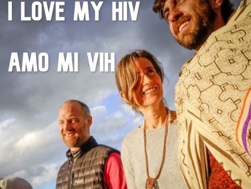 AMO MI VIH / I LOVE MY HIV