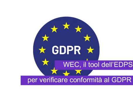 WEC, il tool dell'EDPS per verificare conformità al GDPR