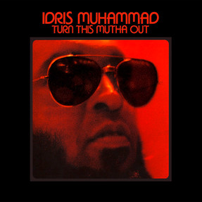 Idris Muhammad's jazzcid trip album 'Turn This Mutha Out' is worthy of your ears