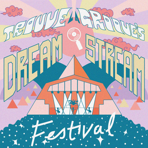 TLG's Dream Stream Festival