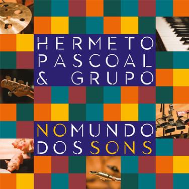 Hermeto Pascoal & Grupo