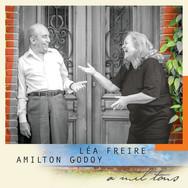 Léa Freire e Amilton Godoy