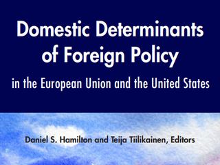 Domestic Determinants of Foreign Policy in the European Union and the United States