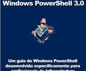 DOWNLAOD EBOOK GRATUITO POWERSHELL 3.0