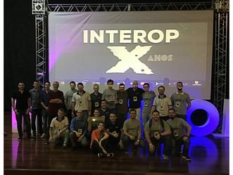 Interop X - Um verdadeiro Show!!!