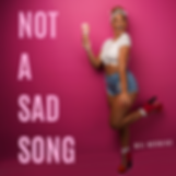 Not a Sad Song Final Cover Art.png