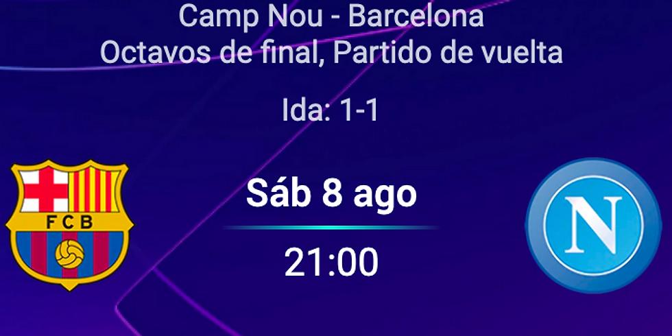 21:00 FC Barcelona - SSC Napoli (UCL 1/8 vuelta)