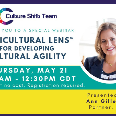 CST WEBINAR ARCHIVE: Multicultural Lens for Developing Cultural Agility