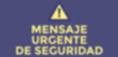 Mensaje Urgente de Seguridad.jpg