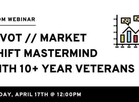 Pivot // Market Shift Real Estate Mastermind w/ 10+ Year Veterans
