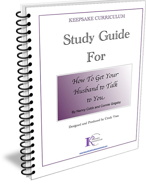 How to Get Your Husband to Talk to You Study Guide