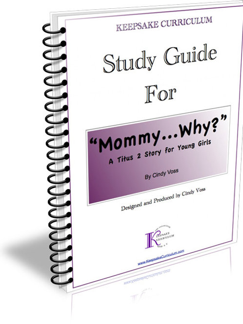 """Mommy,...Why?"" Study Guide"