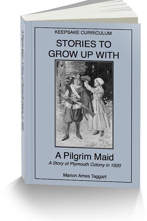 A Pilgrim Maid