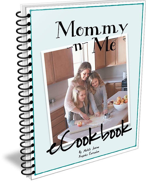 Mommy 'N Me eCookbook (Digital Product)