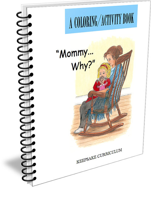 """Mommy,...Why?"" Coloring Activity Guide Ebook"