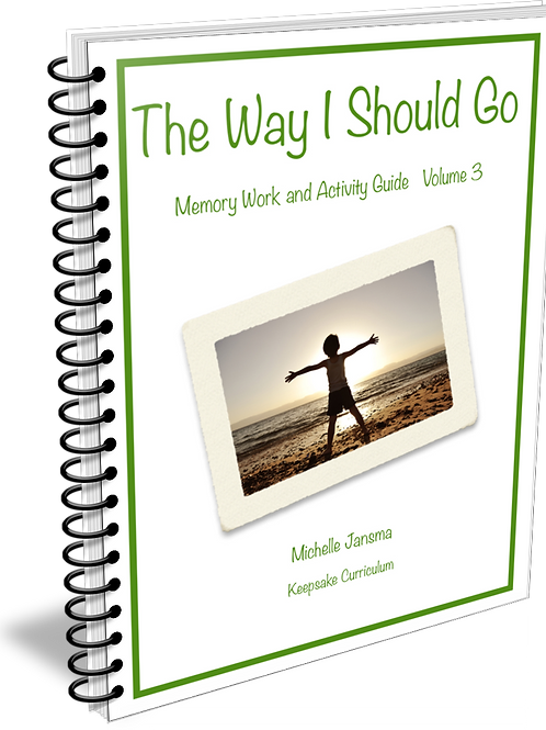 The Way I Should Go:Memory Work and Activity Guide