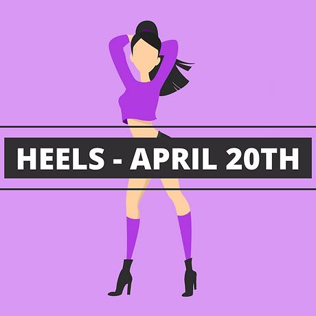 HEELS - APRIL 20TH.png