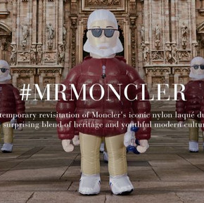 Moncler 先生的冒險之旅/  Mr Moncler's creative adventure has just begun