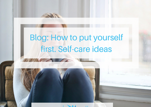 How to put yourself first