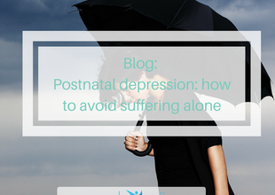 Postnatal depression: how to avoid suffering alone