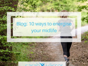 10 ways to energise your midlife