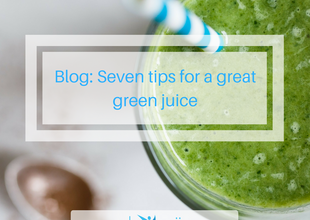 Seven tips for a great green juice