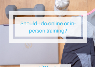 Should I do online or in-person training?