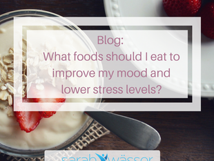 What foods should I eat to improve my mood and lower stress levels?