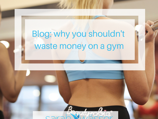 Why you shouldn't waste your money on a gym membership