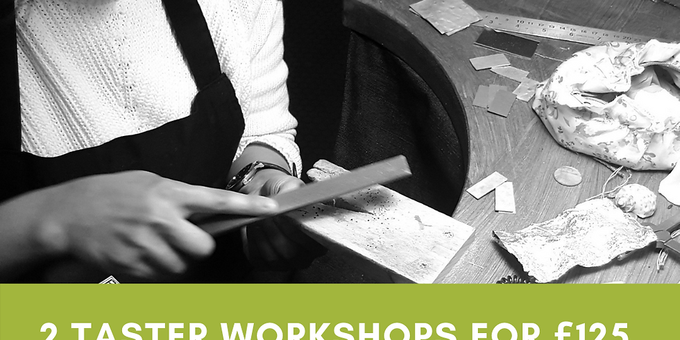 RESCHEDULED: Two Taster Workshops for £125
