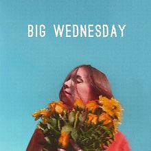 Big Wednesday.jpg