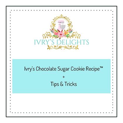 Ivry's Chocolate Sugar Cookie Recipe