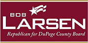 Bob Larsen Republican for DuPage County Board